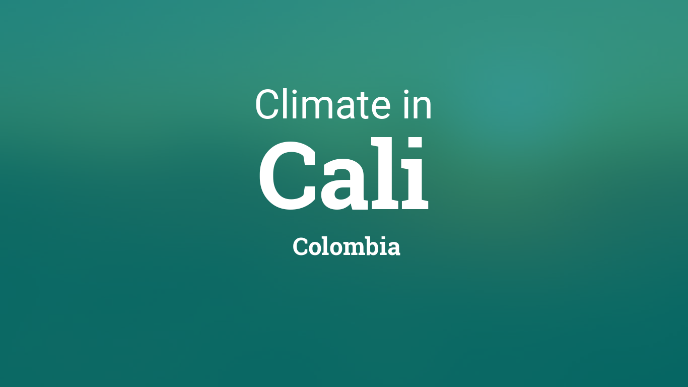 Climate Weather Averages In Cali Colombia