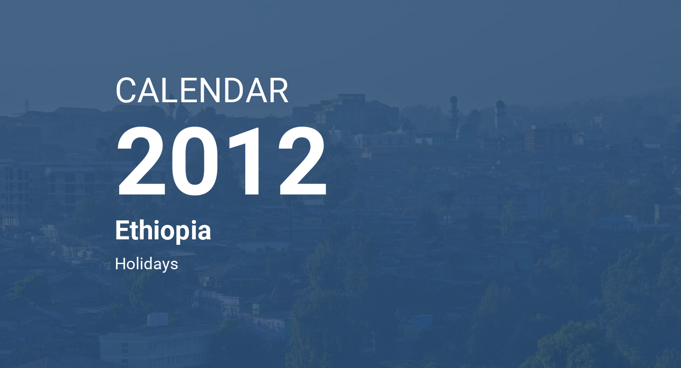Year 2012 Calendar – Ethiopia