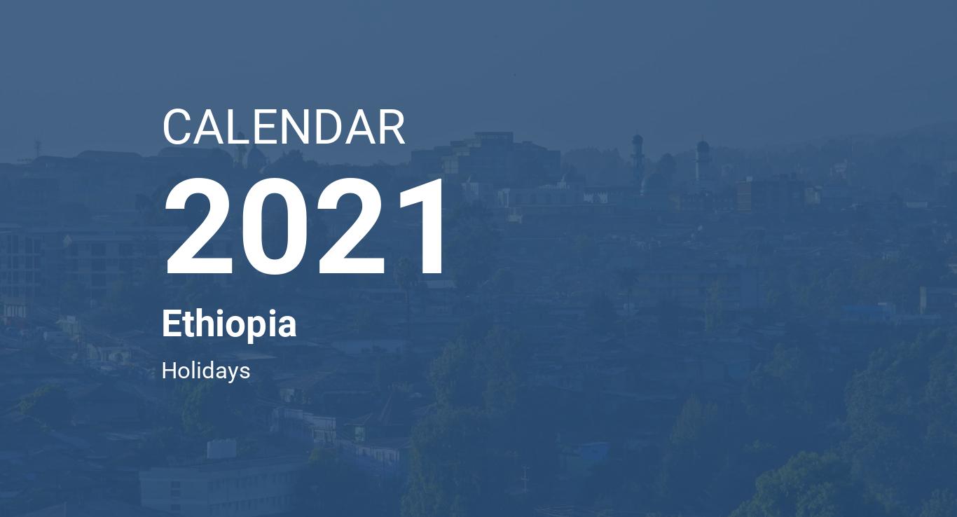 Year 2021 Calendar – Ethiopia