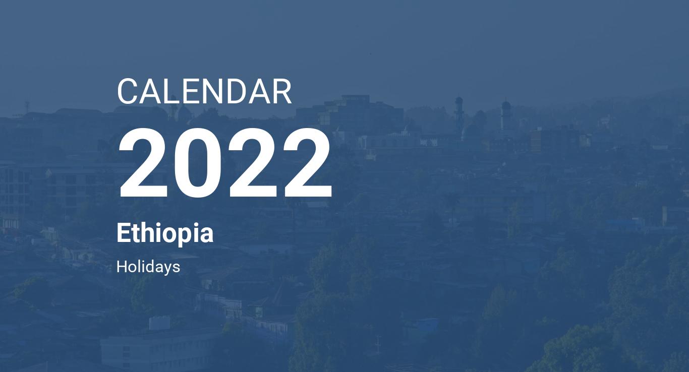 Ethiopian Calendar 2022.Year 2022 Calendar Ethiopia