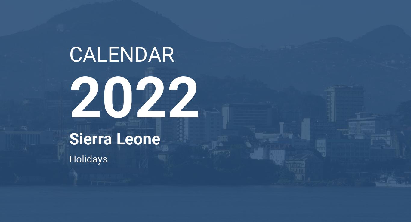 Sierra College Calendar 2022.Year 2022 Calendar Sierra Leone