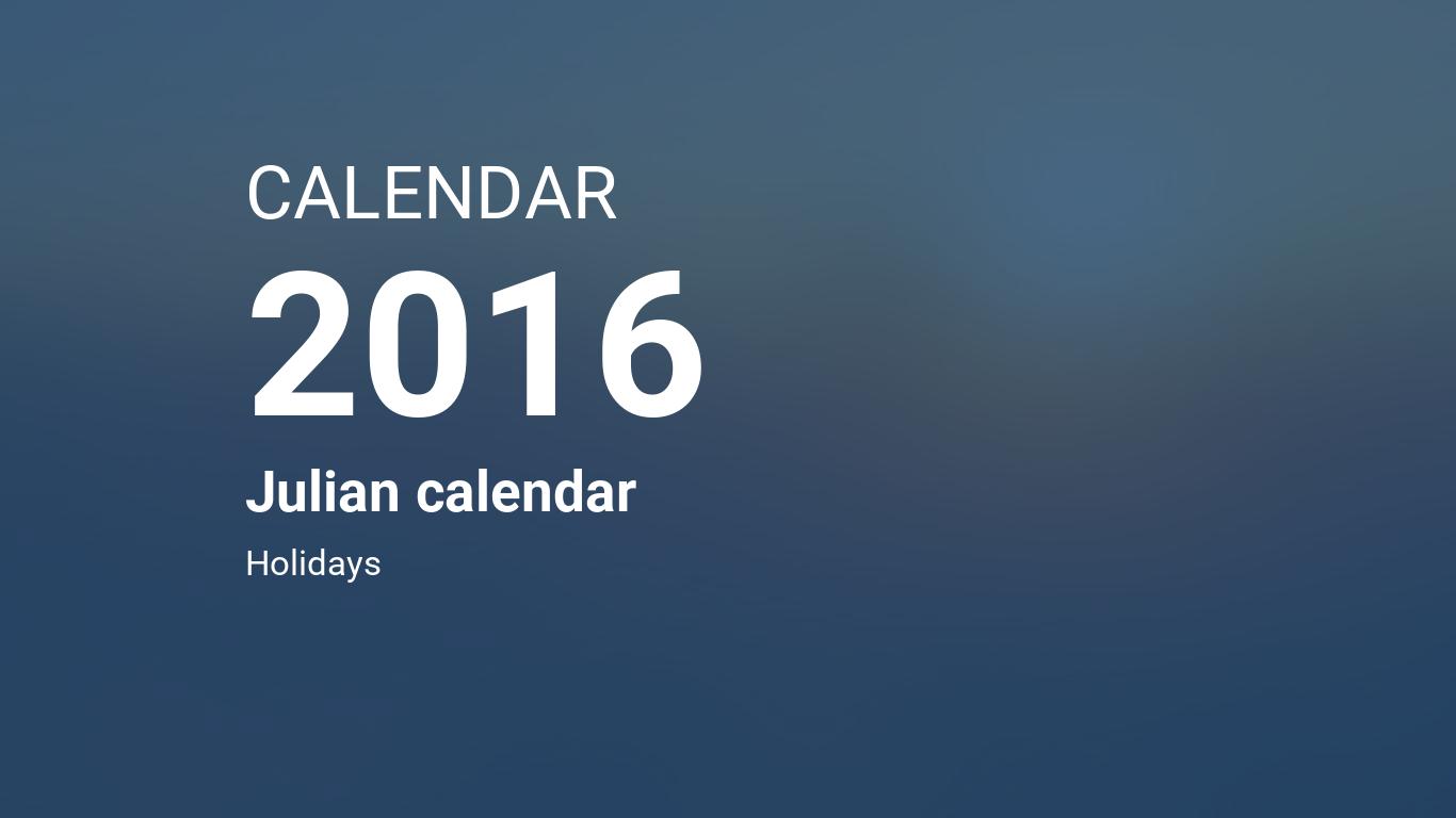 year 2016 calendar julian calendar