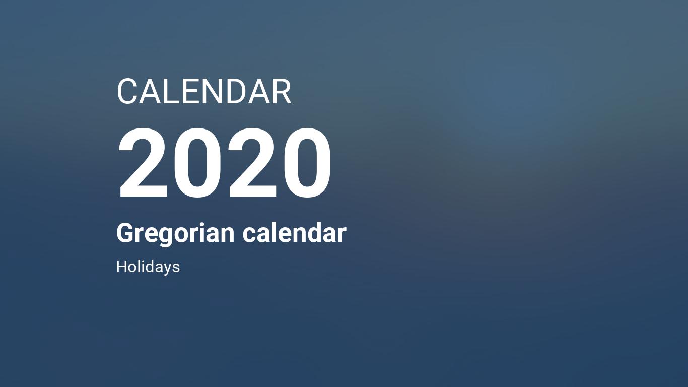 Year 2020 Calendar – Gregorian calendar