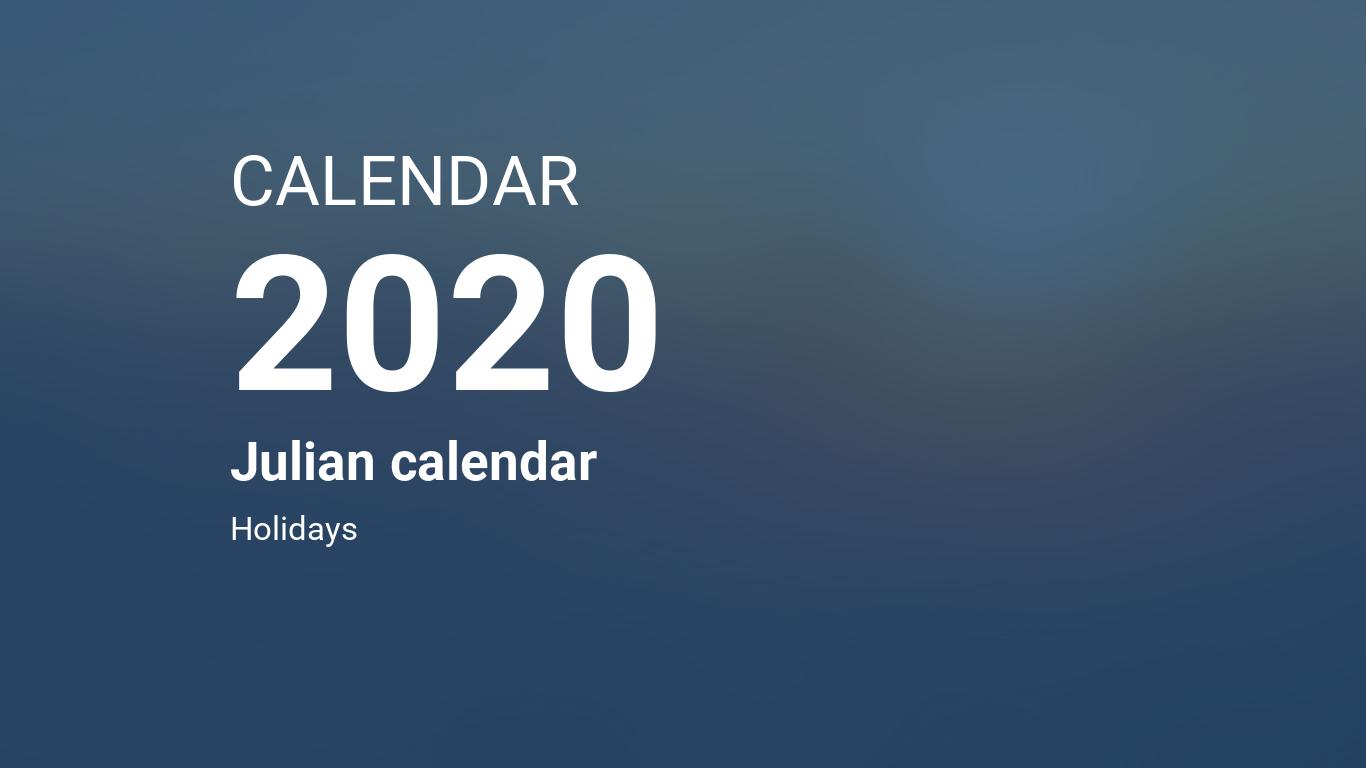 2020 Julian Date Calendar Year 2020 Calendar – Julian calendar