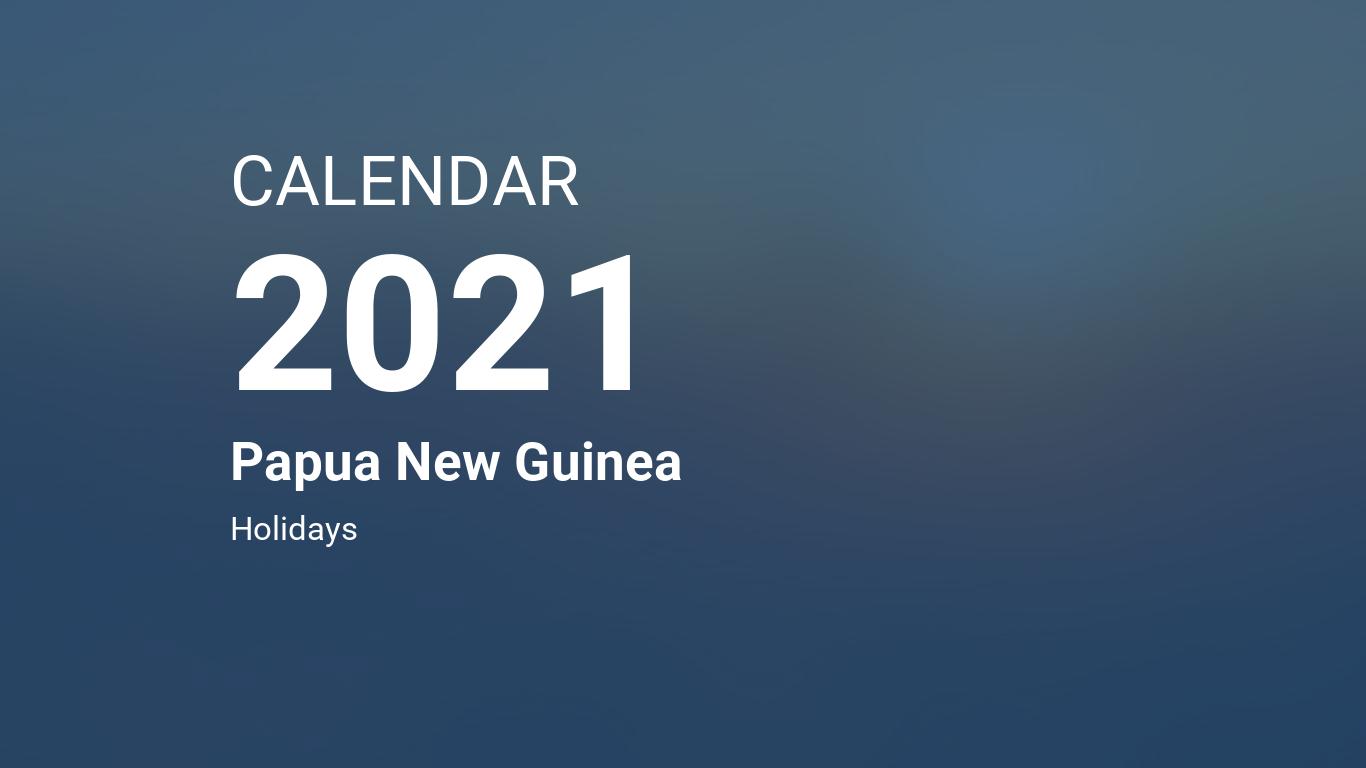 Christmas Holidays Calendar 2021-2021 Cuba Year 2021 Calendar Papua New Guinea