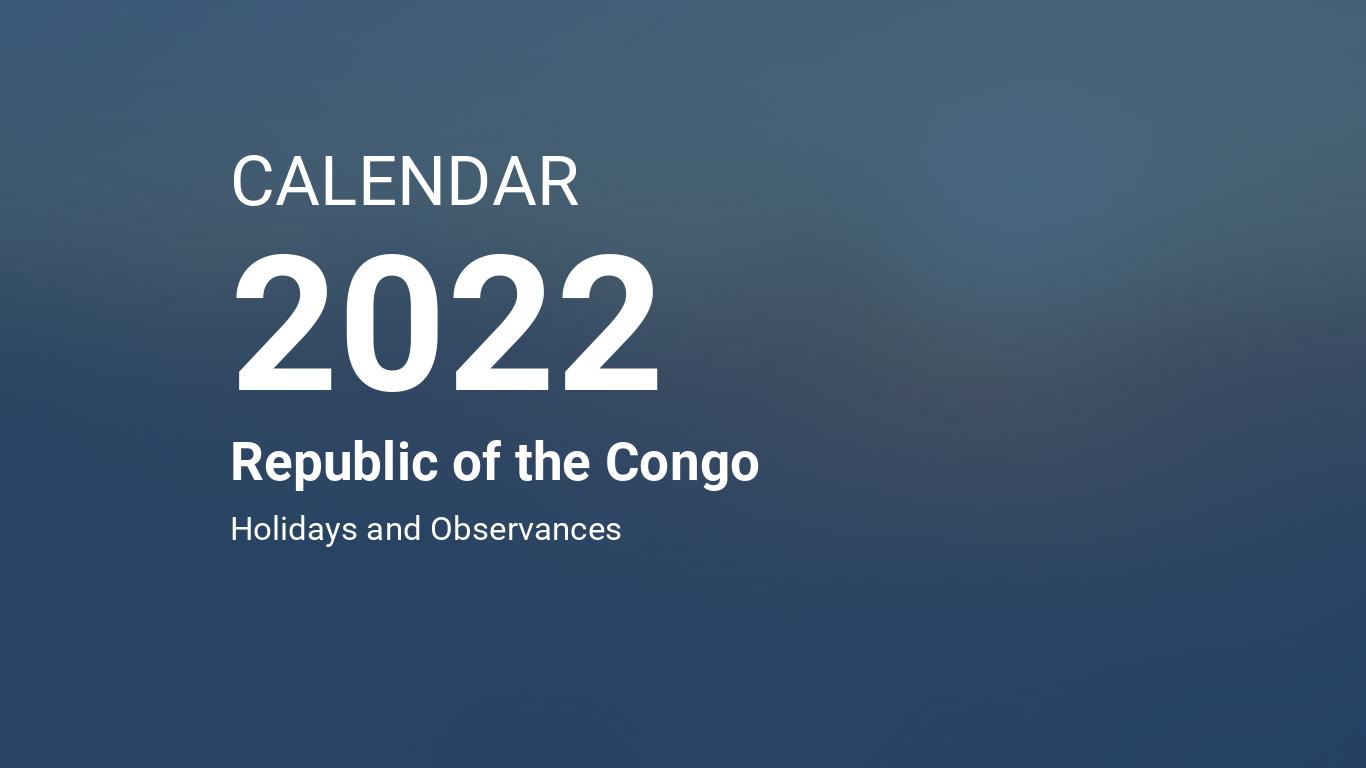 Calendar Wallpaper 2022.Year 2022 Calendar Republic Of The Congo