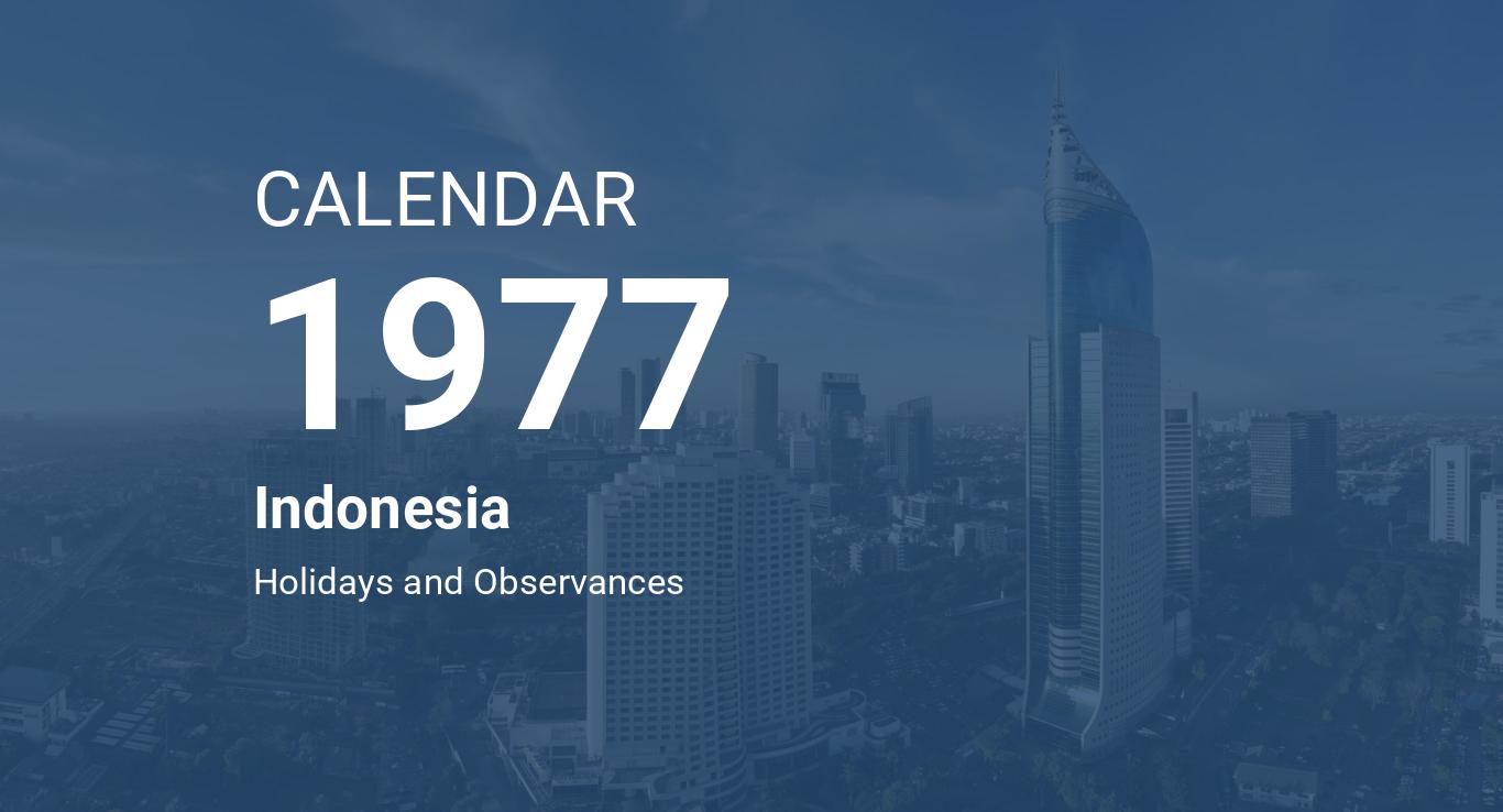 Year 1977 Calendar Indonesia Kalender nasional tahun 2020 masehi ini dilengkapi dengan penanggalan jawa dan islam. year 1977 calendar indonesia