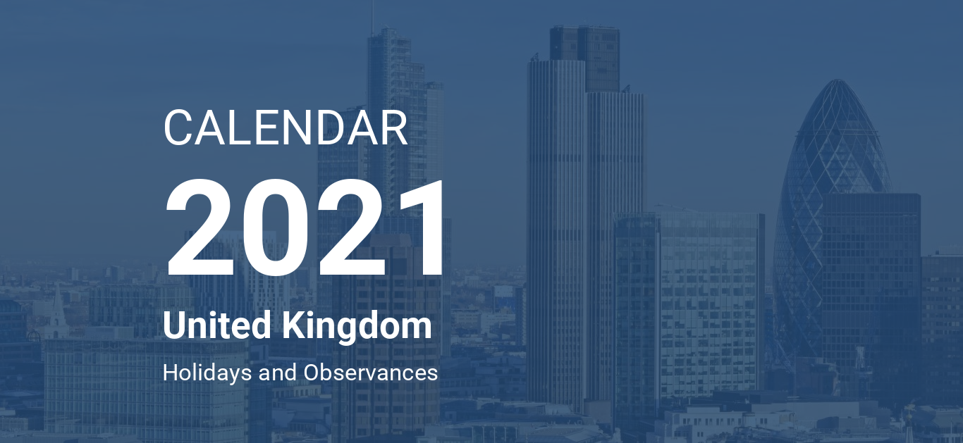 Year 2021 Calendar – United Kingdom