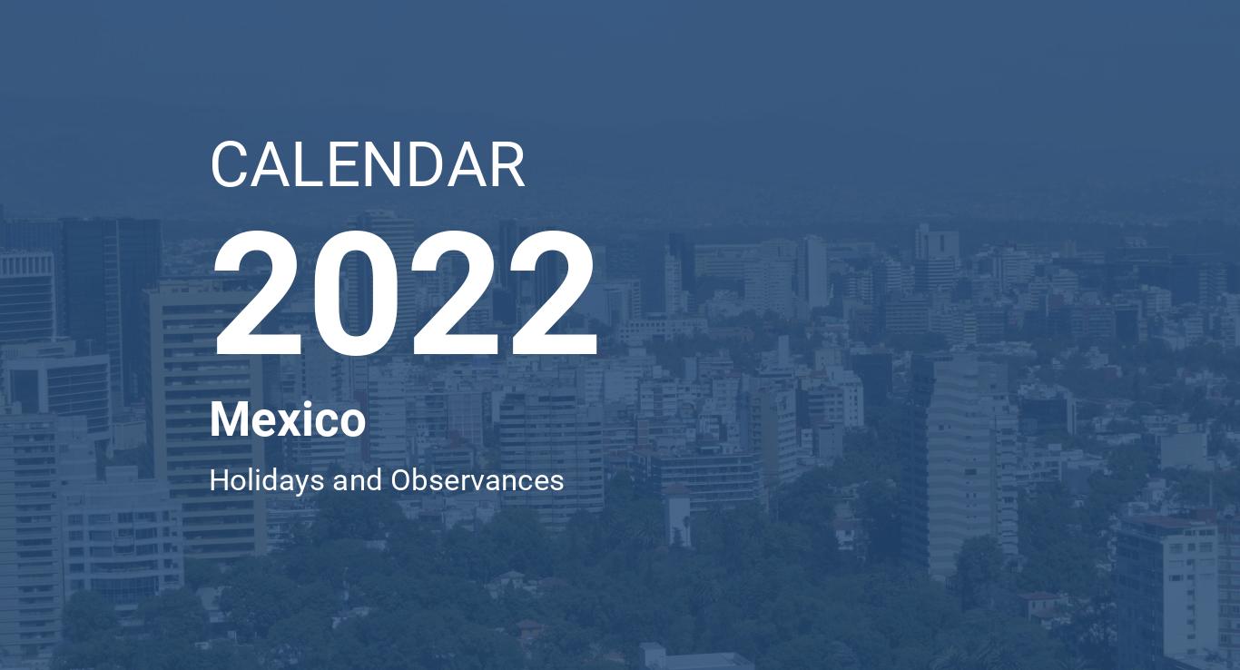 Unm 2022 Calendar.Year 2022 Calendar Mexico