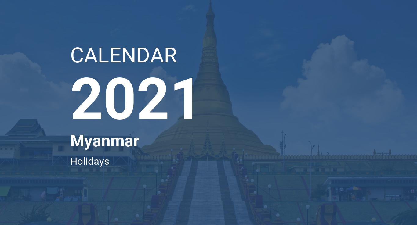 Year 2021 Calendar – Myanmar