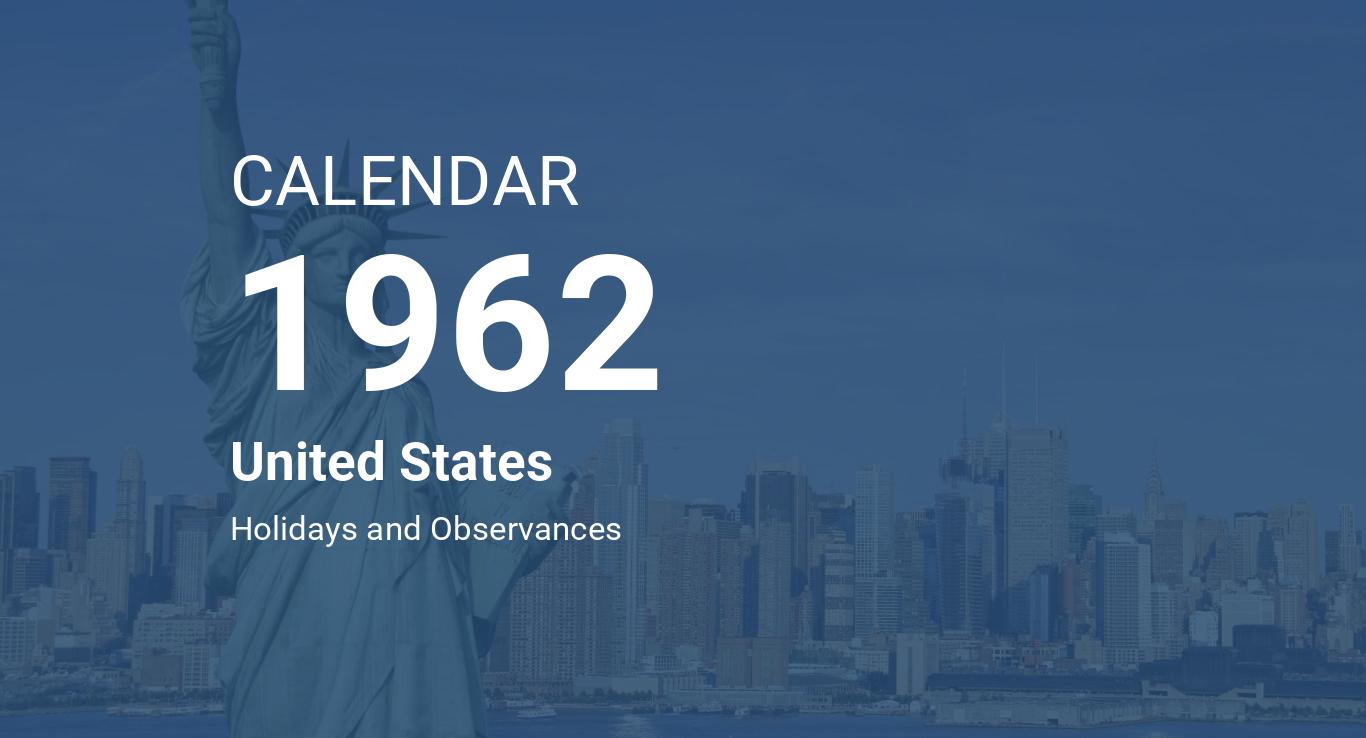 Year 1962 Calendar – United States