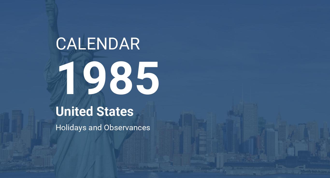 1985 Calendar.Year 1985 Calendar United States