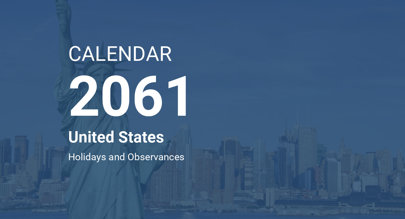 calendarog.php?image=new-york1&calendar=CALENDAR&year=2061&country=United  States&abstract=Holidays and Observances