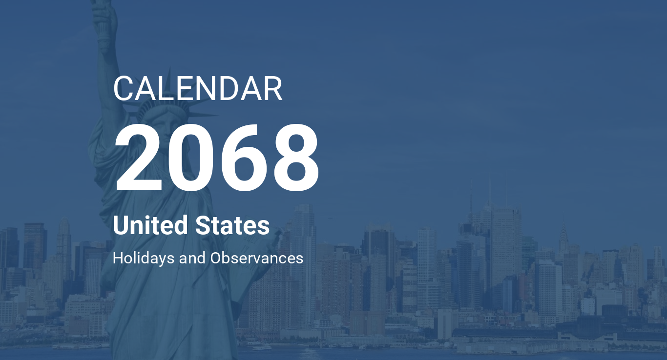 calendarog.php?image=new-york1&calendar=CALENDAR&year=2068&country=United  States&abstract=Holidays and Observances