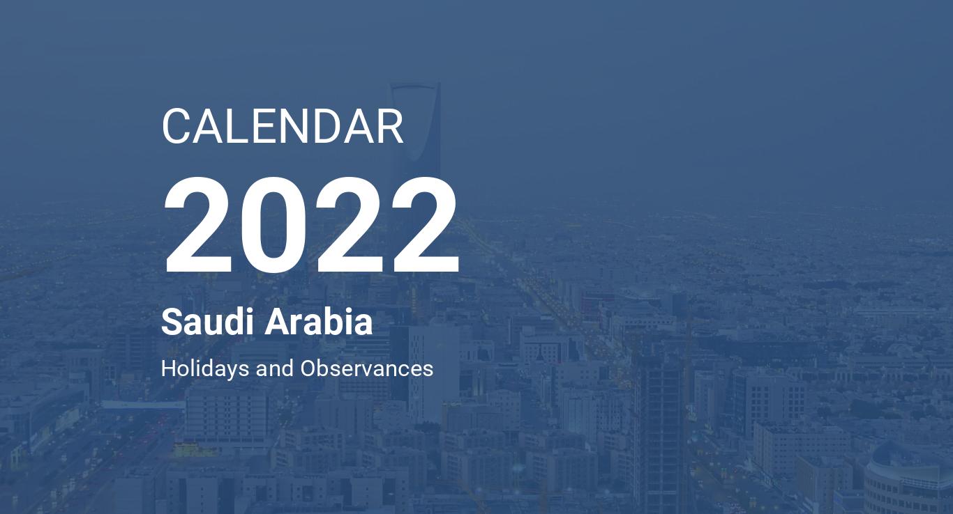 Arabic Calendar 2022.Year 2022 Calendar Saudi Arabia