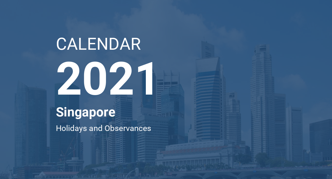 Year 2021 Calendar - Singapore