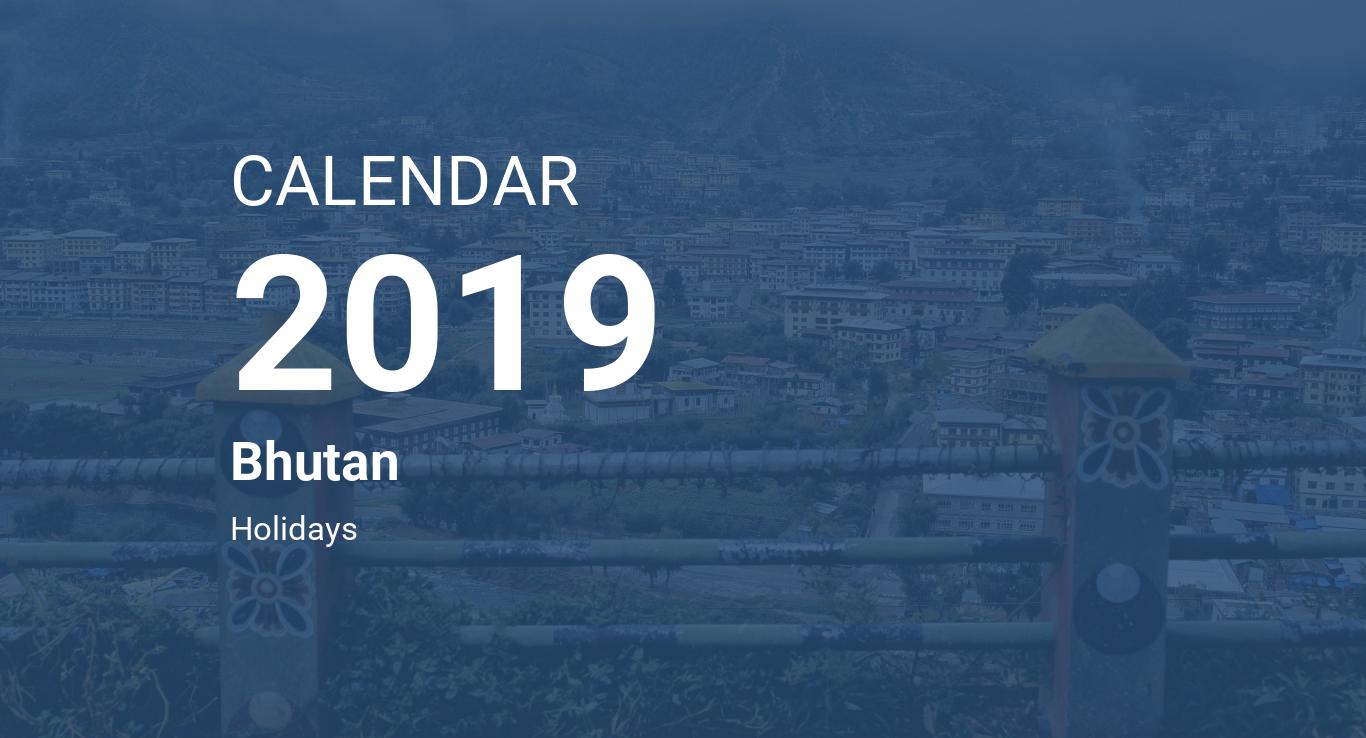 Year 2019 Calendar – Bhutan