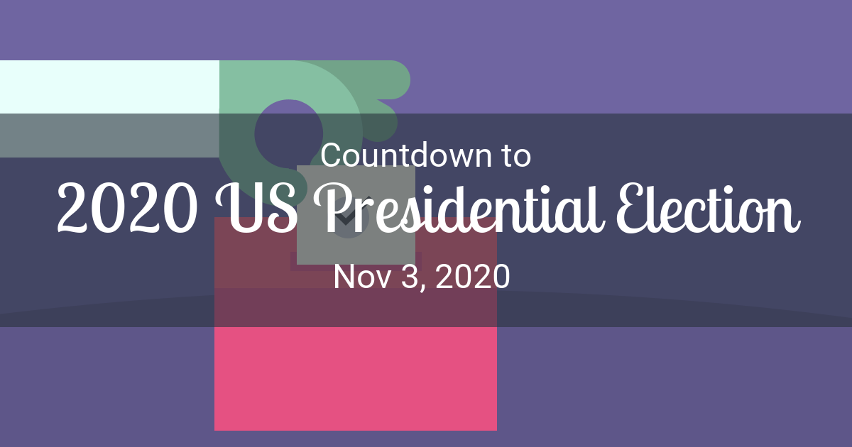 How Many Days Until Christmas 2020.Election Countdown Countdown To Nov 3 2020 In New York