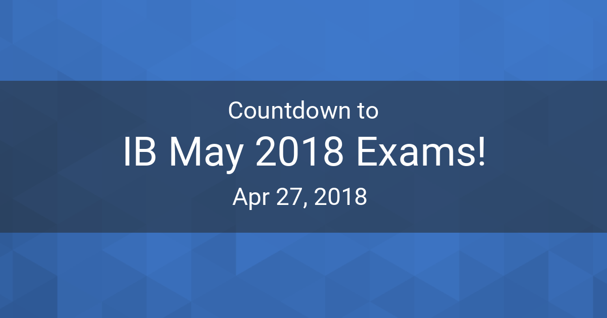 Image result for ib exams 2018