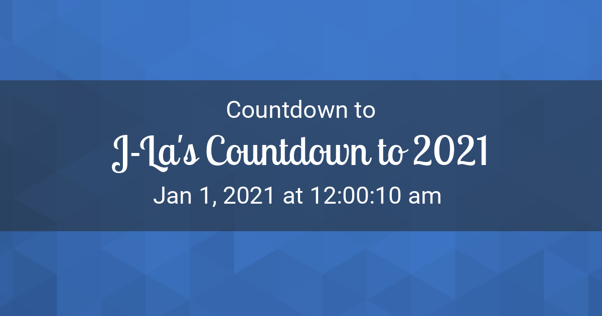 Countdown Timer Countdown To Jan 1 2021 12 00 10 Am In New York