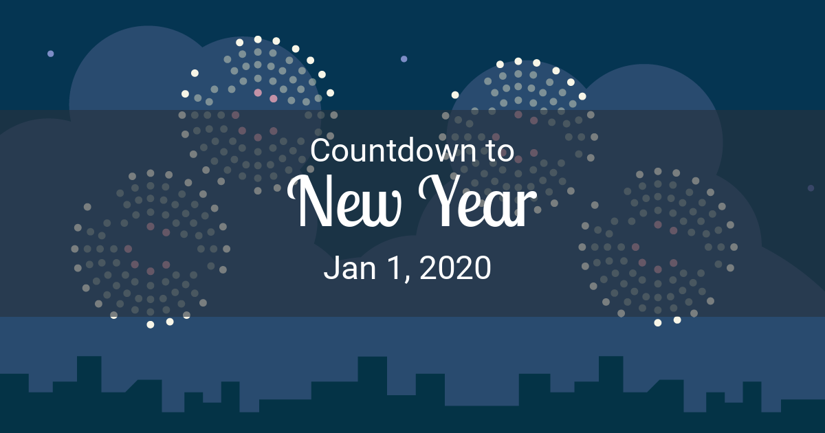 How Many Days Until New Years 2020 New Year Countdown   Countdown to New Year 2020