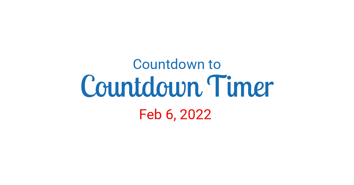 Countdown To Feb 6 2022 In New York