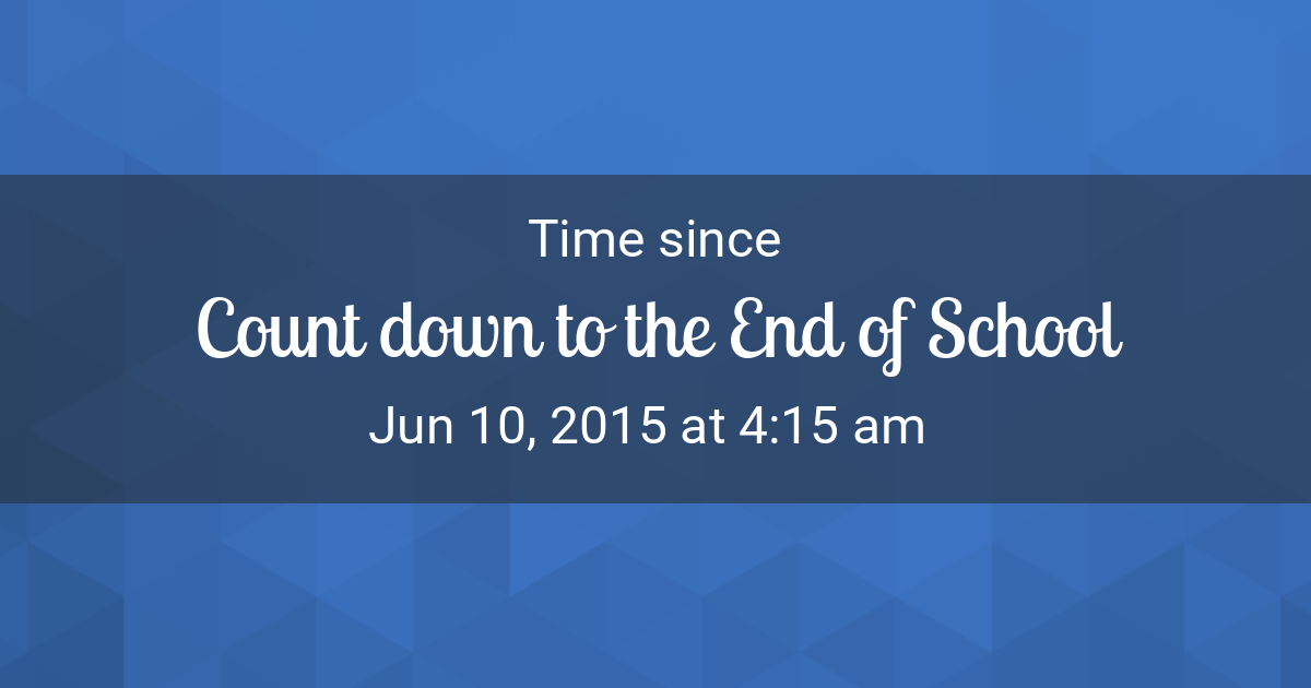 Countdown Timer - Time since Jun 10, 2015 4:15 am started ...