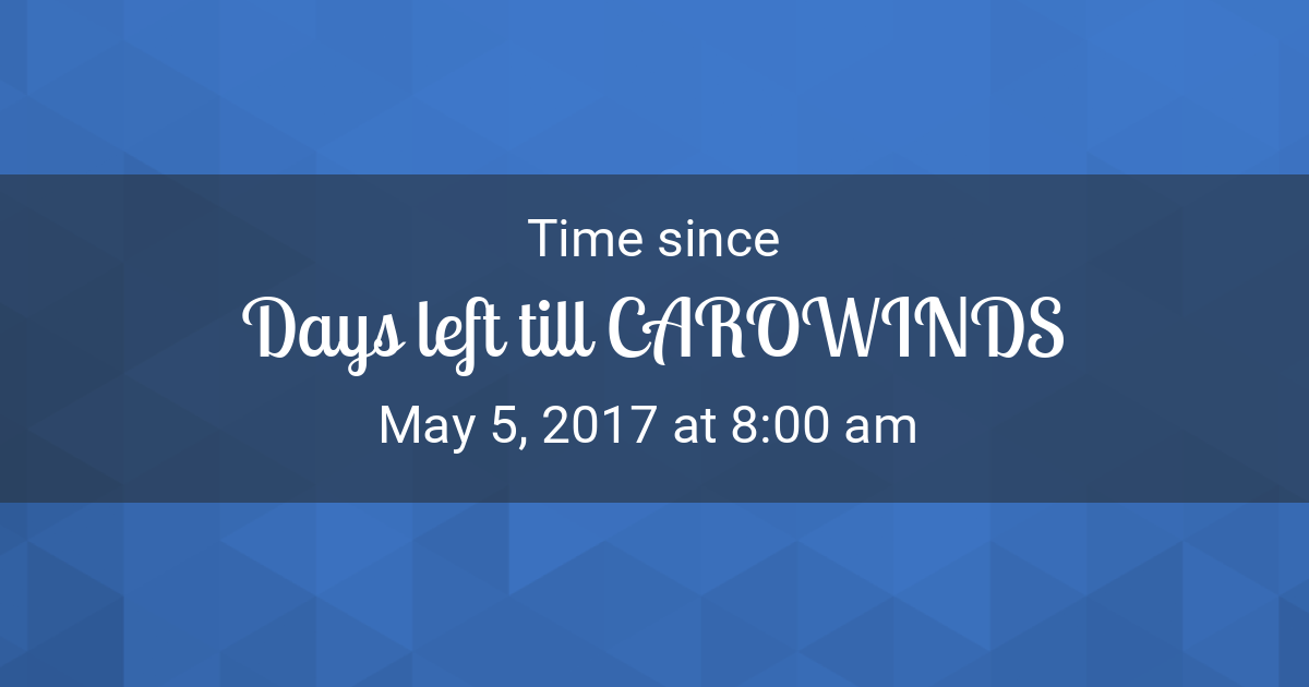 Carowinds Calendar 2022.Countdown Timer Time Since May 5 2017 8 00 Am Started In New York