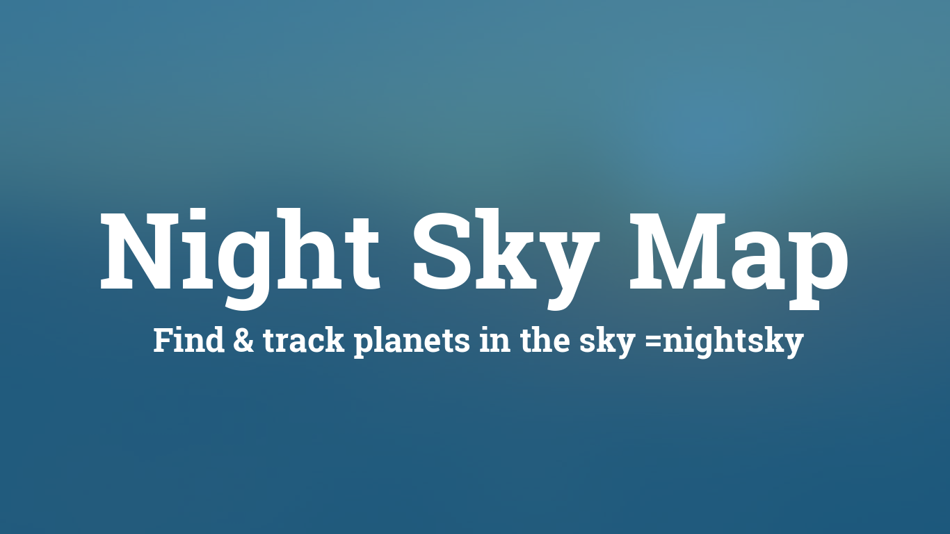 Night Sky Map Planets Visible Tonight - Us-map-night