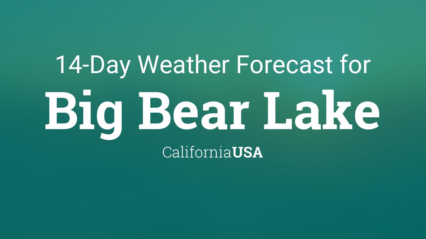 Big Bear Lake, California, USA 14 day weather forecast