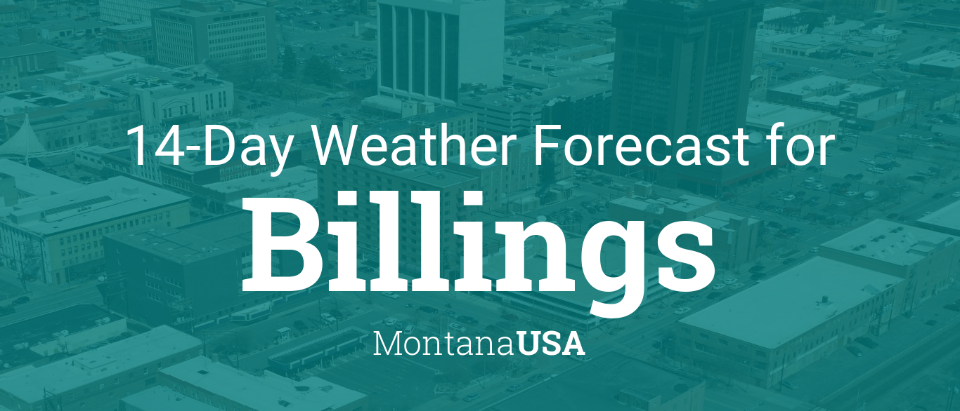 Calendar Planner Php : Billings montana usa day weather forecast