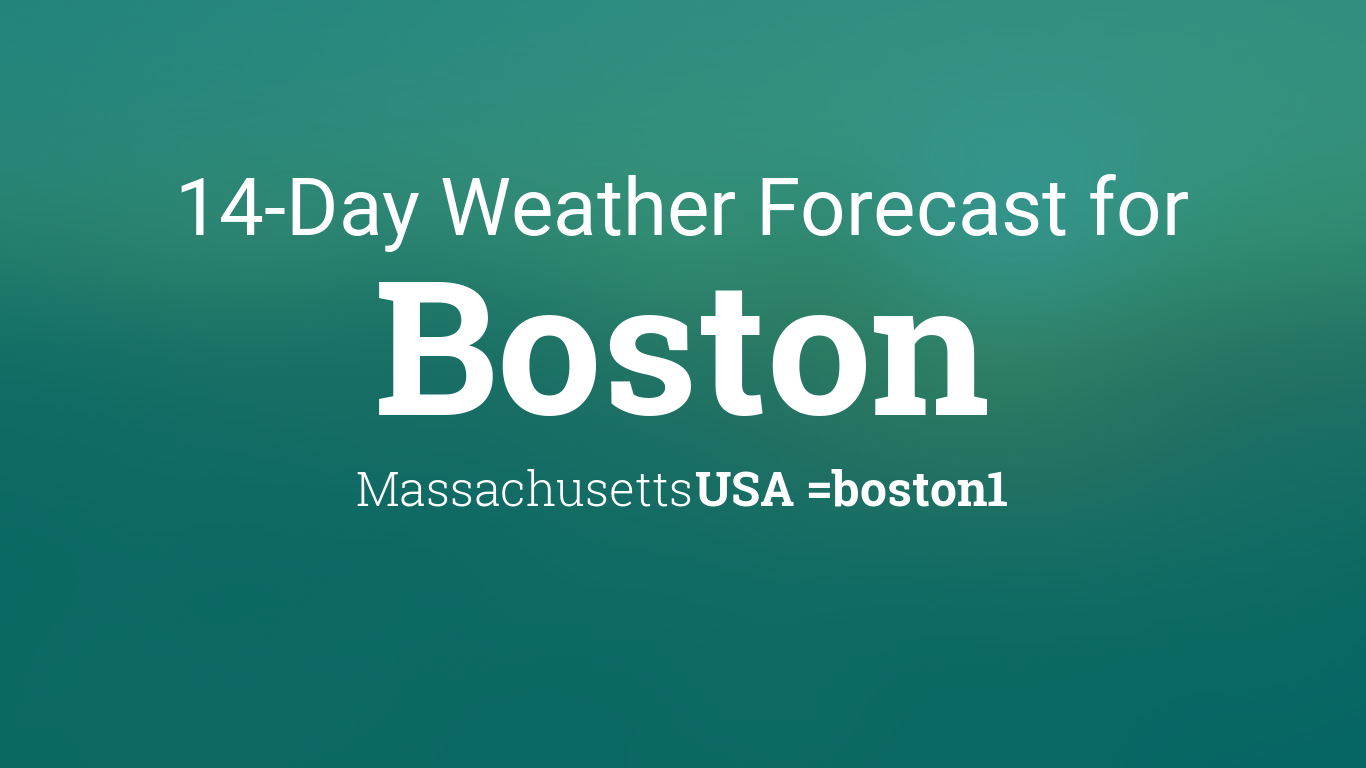 Boston, Machusetts, USA 14 day weather forecast on