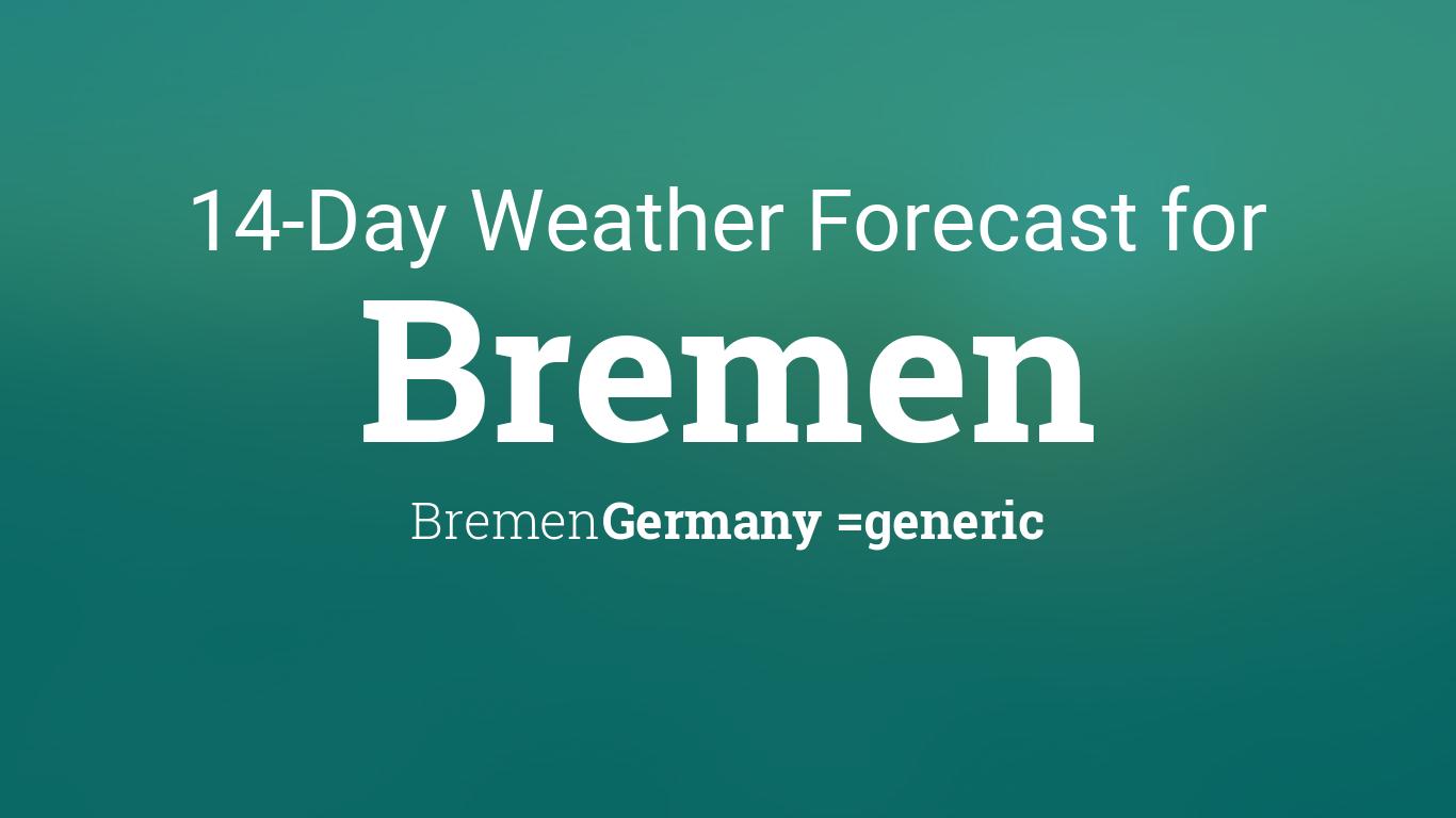 bremen bremen germany 14 day weather forecast. Black Bedroom Furniture Sets. Home Design Ideas