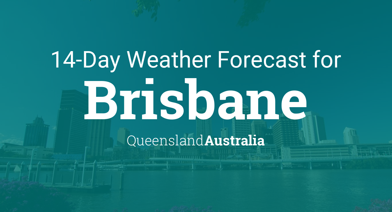 Brisbane Queensland Australia Day Weather Forecast - Southeast us weather map