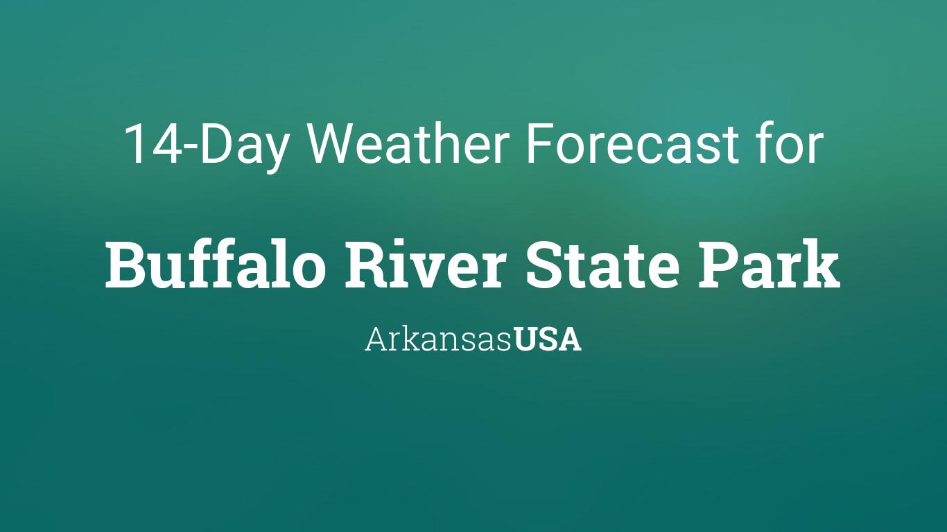 Buffalo River State Park Arkansas Usa 14 Day Weather Forecast