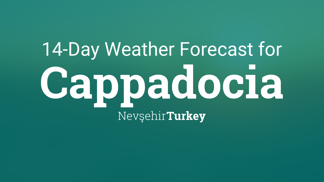 Cappadocia Turkey 14 Day Weather Forecast