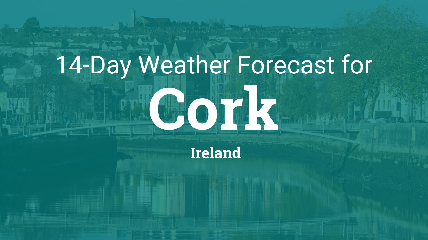 Cork Ireland 14 Day Weather Forecast