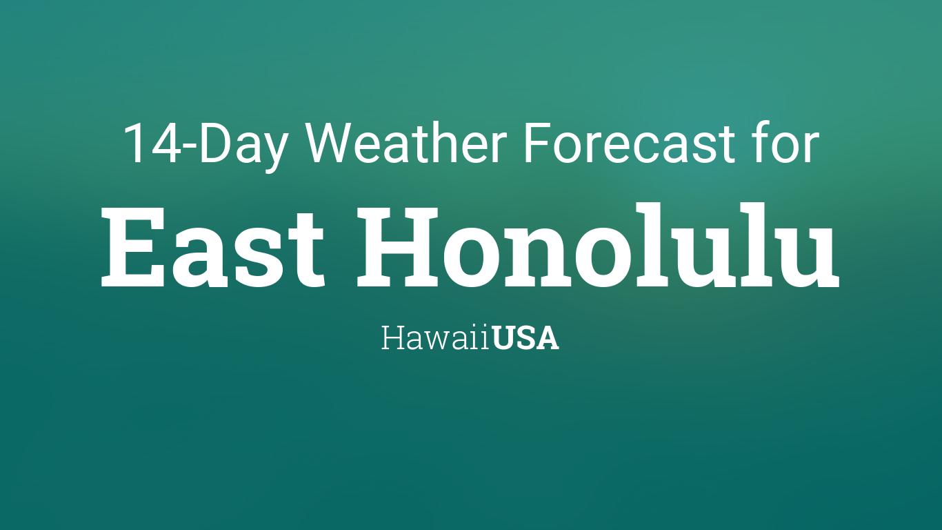 East Honolulu, Hawaii, USA 14 day weather forecast