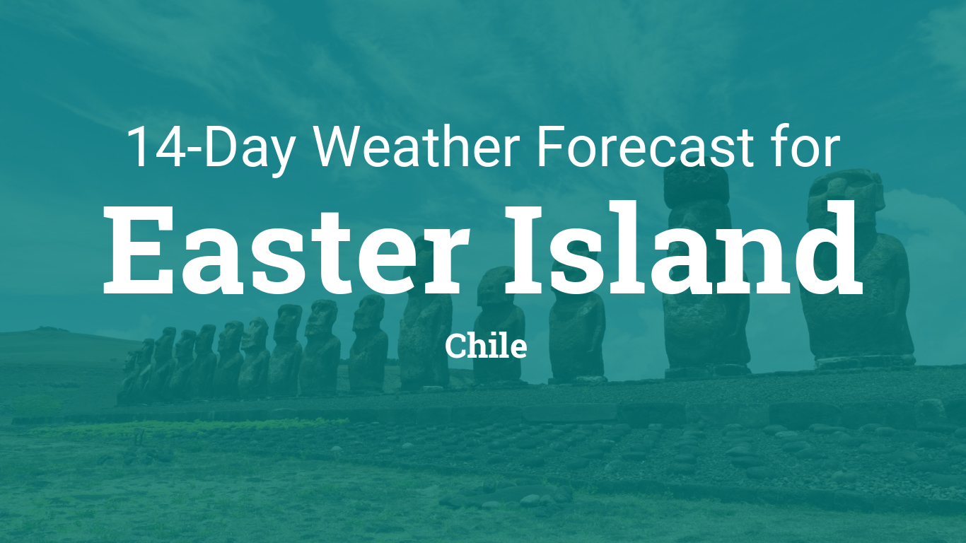 Easter Island Chile Weather And Climate