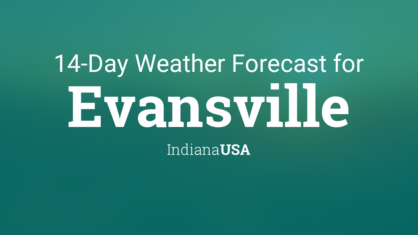 Evansville Indiana USA  Day Weather Forecast - Us weather map live
