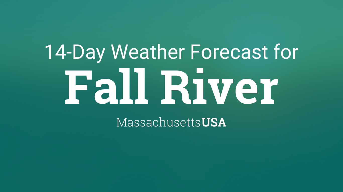 Fall River, Massachusetts, USA 6 day weather forecast