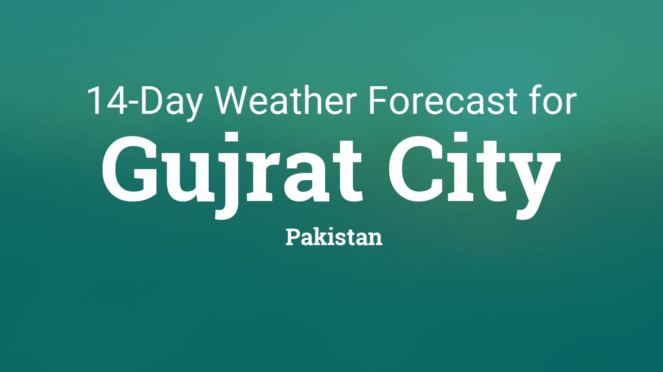 Gujrat City, Pakistan 14 day weather forecast