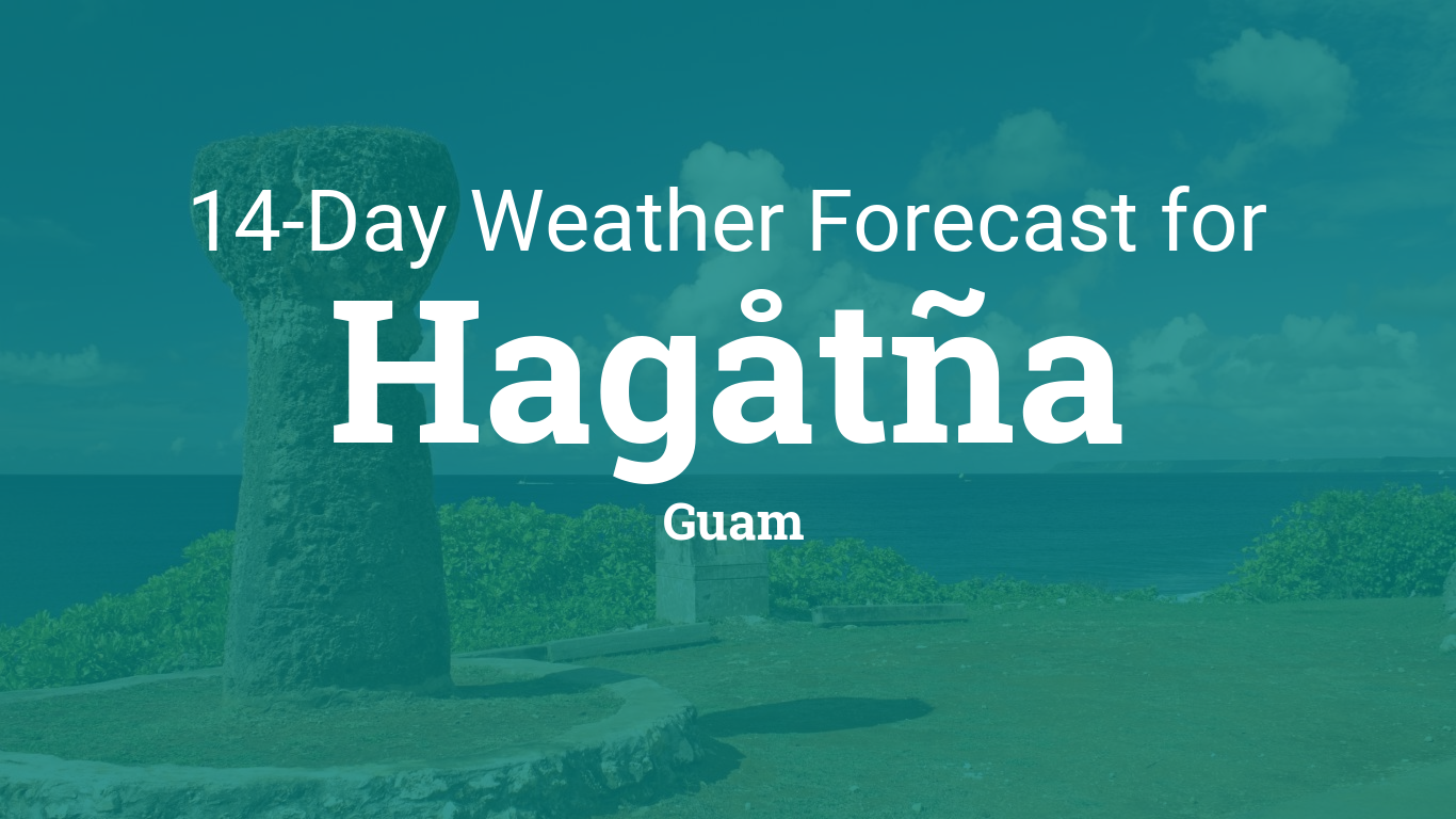 Hagåtña, Guam 14 day weather forecast