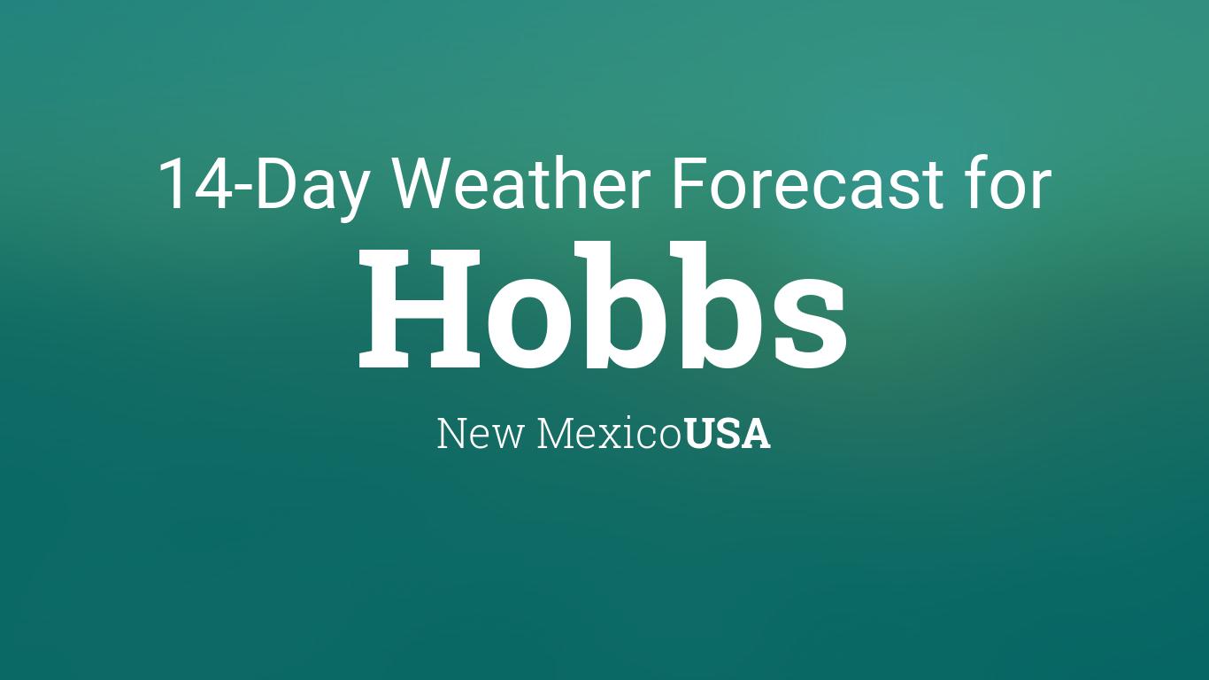 Hobbs new mexico usa 14 day weather forecast publicscrutiny Choice Image