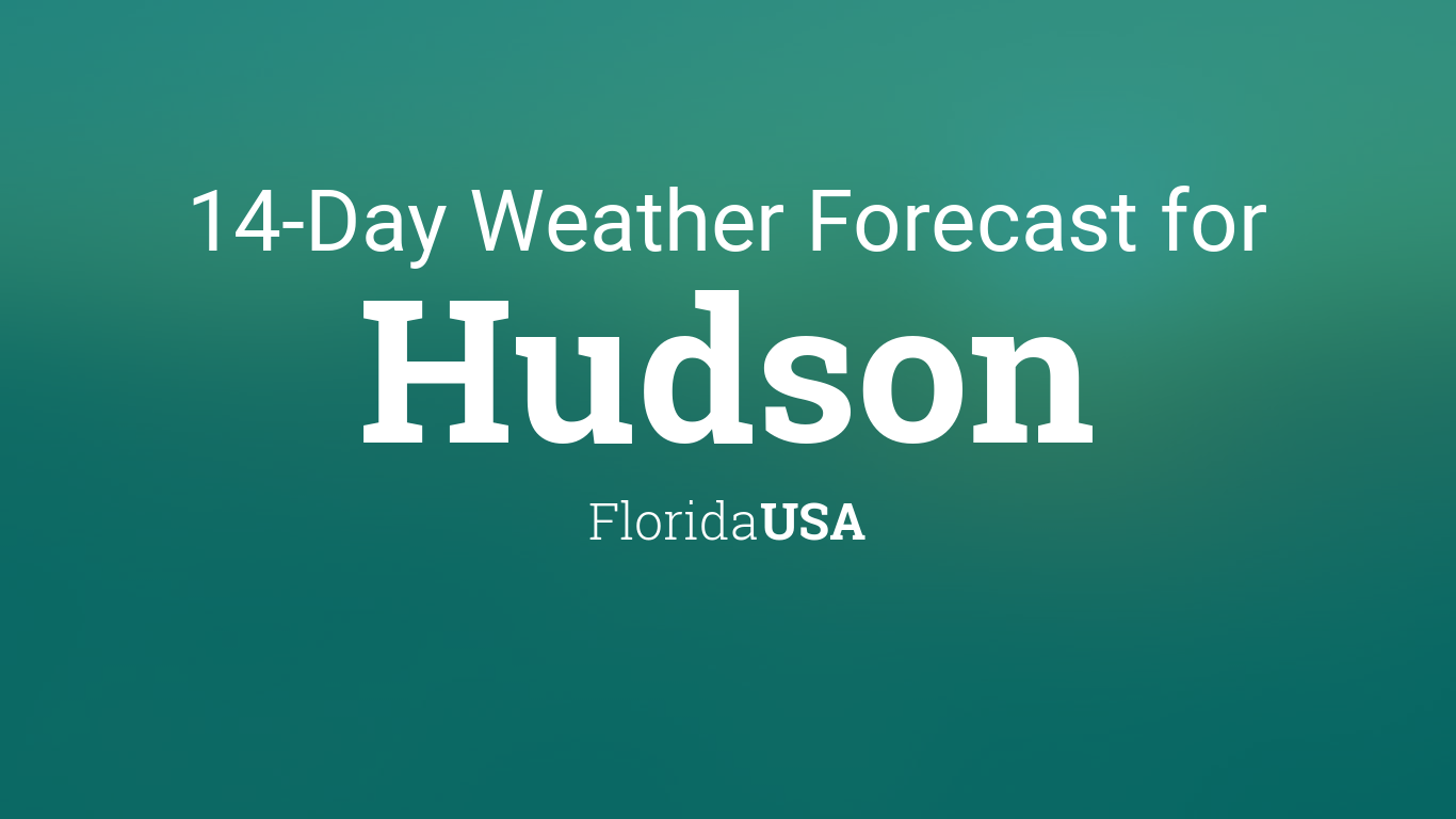 Weather in Hudson - AccuWeather Forecast for FL 34667