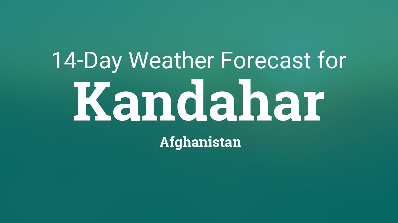 Kandahar Afghanistan 14 Day Weather Forecast