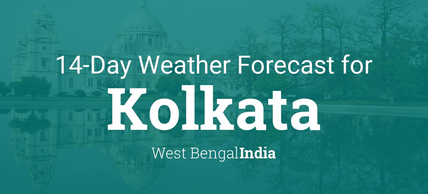 Kolkata, West Bengal, India 14 day weather forecast
