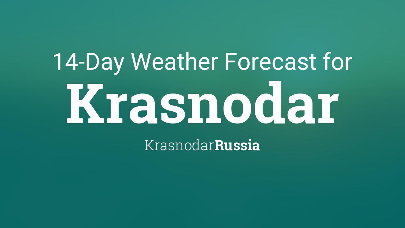 Krasnodar Russia 14 Day Weather Forecast