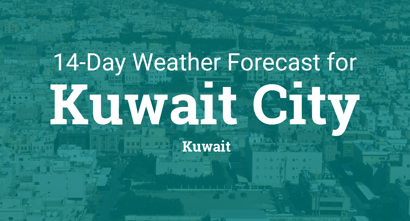 Kuwait City, Kuwait 14 day weather forecast