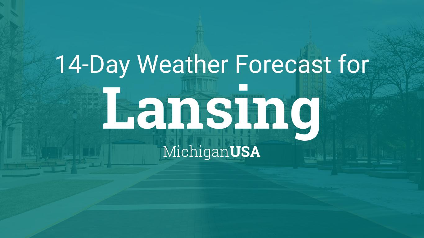 Lansing Michigan Usa 14 Day Weather Forecast